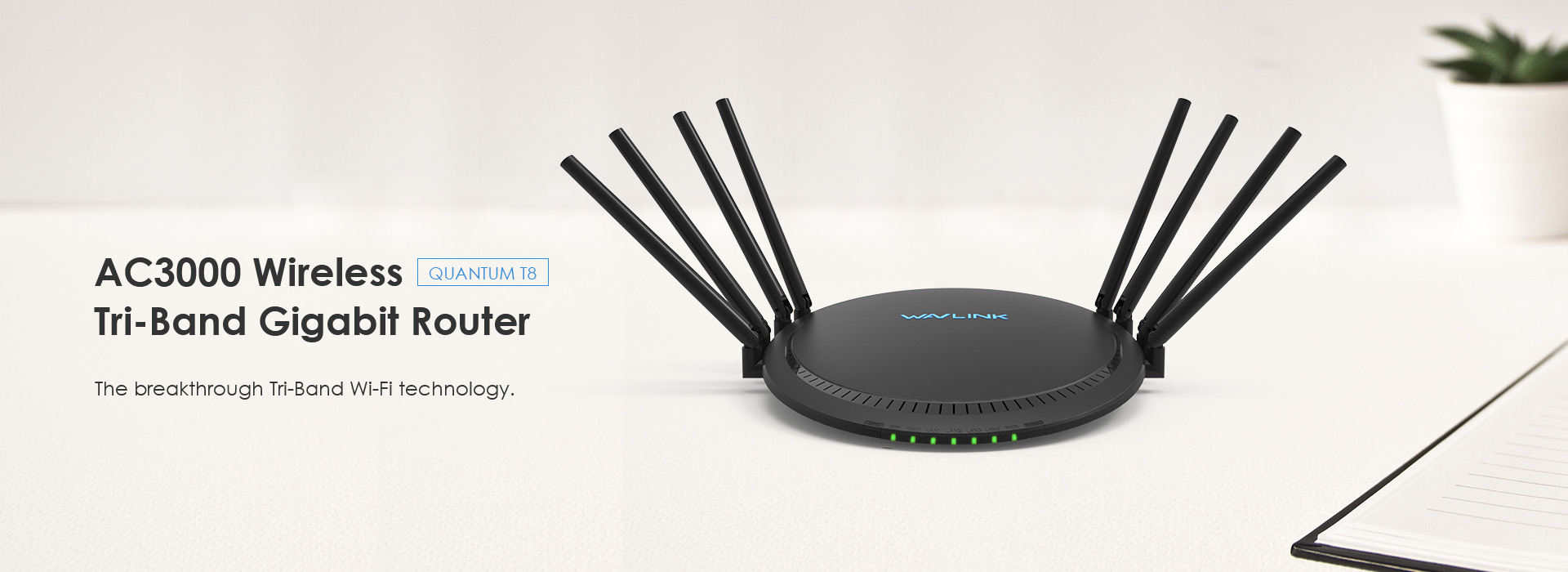 QUANTUM T8 – AC3000 MU-MIMO Tri-band  Smart Wi-Fi Router with Touchlink